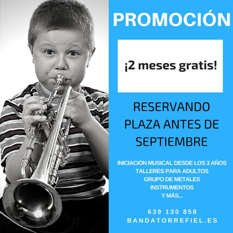 Oferta escuela de musica de torrefiel - 2 meses gratis